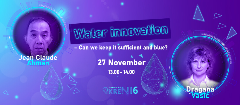 Webinar: Water innovation - Can we keep it sufficient and blue?